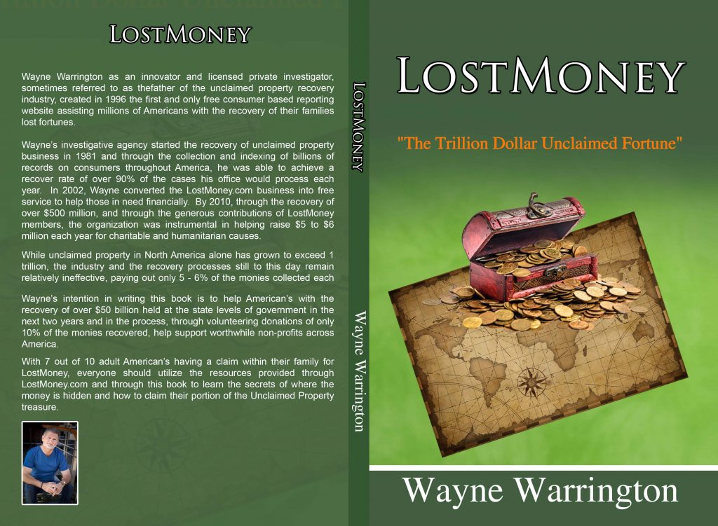 For over 30 years Wayne Warrington has help Americans recover hundreds of millions in unclaimed property. LostMoney.com has become the leading free resource for over 1.4 million people.